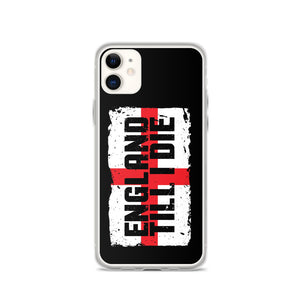 """England Till I Die"" iPhone Case"