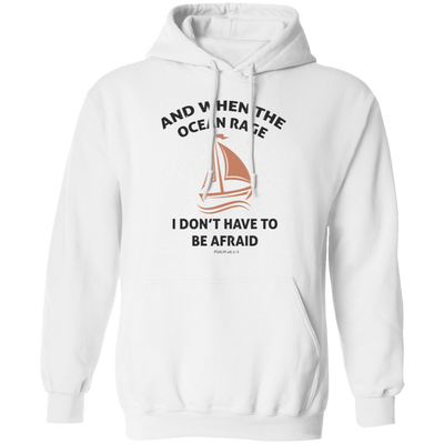 When The Ocean Rage Christian Pullover Hoodie