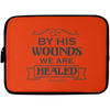 By His Wounds We Are Healed Christian Laptop Sleeve - 10 inch