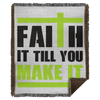 Faith It Till You Make It Christian Woven Blanket - 50x60