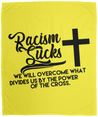 Racism Sucks Christian Cozy Plush Fleece Blanket - 50x60
