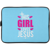 This Girl Loves Jesus Christian Laptop Sleeve - 15 Inch
