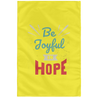 Be Joyful In Hope Christian Wall Flag 3ft. x 5ft.