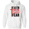 Faith Over Fear Christian Pullover Hoodie Style 2