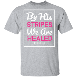 By His Stripes Christian T-Shirt