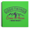 Good Things Christian Square Canvas .75in Frame