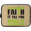 Faith It Till You Make It Christian Laptop Sleeve - 10 inch