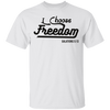 I Choose Freedom Christian T-Shirt