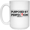 Purposed By Perfection Christian 15 oz. White Mug