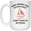 When The Ocean Rage Christian 15 oz. White Mug