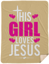 This Girl Loves Jesus Christian Sherpa Blanket - 60x80