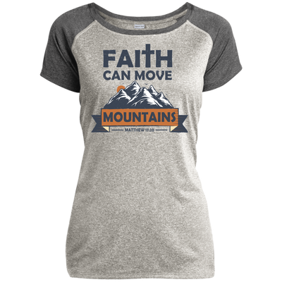 Faith Can Move Mountains Christian Ladies Performance T-Shirt