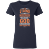 I'm Strong Christian Ladies' T-Shirt
