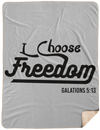 I Choose Freedom Christian Sherpa Blanket - 60x80
