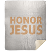 Honor Jesus Christian Mink Sherpa Blanket 50x60