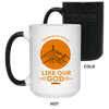 Like Our God Christian 15 oz. Color Changing Mug