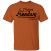 I Choose Freedom Christian Men's T-Shirt