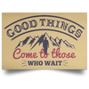 Good Things Christian Satin Landscape Poster