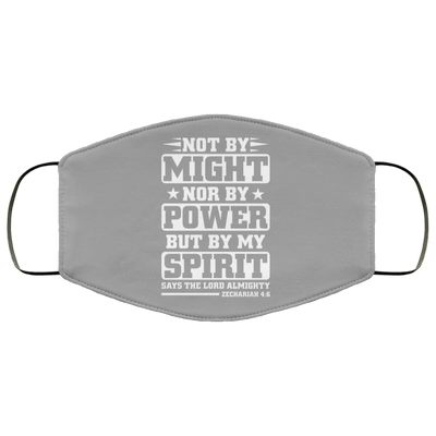 Not By Might Nor By Power Christian Face Mask