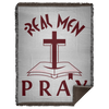 Real Men Pray Christian Woven Blanket - 60x80