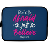 Just Believe Christian Laptop Sleeve - 10 inch