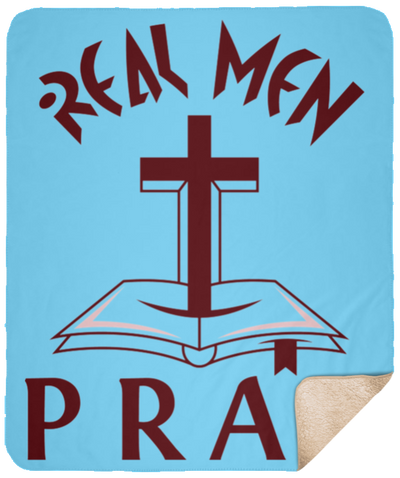 Real Men Pray Christian Sherpa Blanket - 50x60