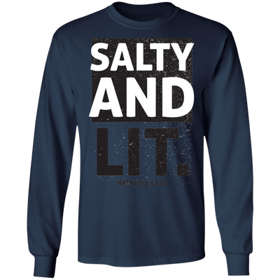 Salty And Lit  Long Sleeve Christian T-Shirt