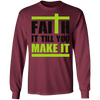 Faith It Long Sleeve Christian T-Shirt