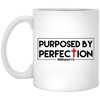 Purposed By Perfection Christian 11 oz. White Mug