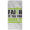 Faith It Till You Make It Christian Beach Towel - 32x64