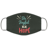 Be Joyful In Hope Christian Face Mask