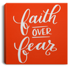 Faith Over Fear Christian Square Canvas .75in Frame