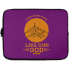 Like Our God Christian Laptop Sleeve - 13 inch