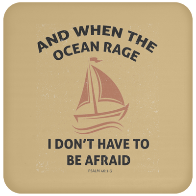 When The Ocean Rage Christian Coaster