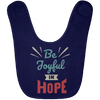 Be Joyful In Hope Christian Baby Bib