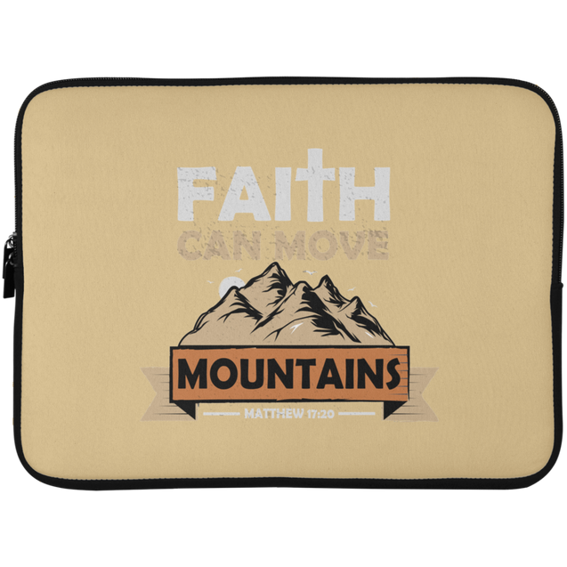 Faith Can Move Mountains Christian Laptop Sleeve - 15 Inch