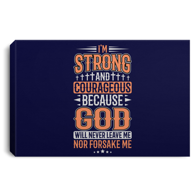 I'm Strong Christian Landscape Canvas .75in Frame
