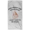 When The Ocean Rage Christian Beach Towel - 32x64