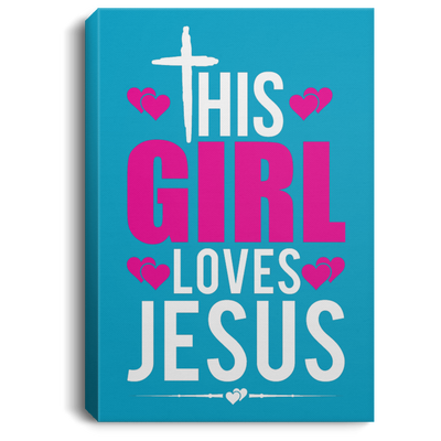 Girl Loves Jesus Christian Portrait Canvas .75in Frame