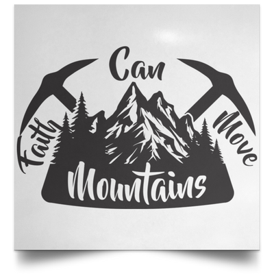 Faith Can Move Mountains Christian Satin Square Poster