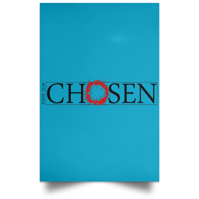Chosen Christian Satin Portrait Poster