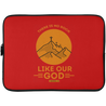 Like Our God Christian Laptop Sleeve - 15 Inch