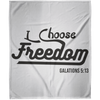 I Choose Freedom Christian Arctic Fleece Blanket 50x60