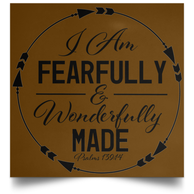 Wonderfully Made Christian Satin Square Poster