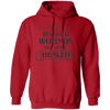 By His Wounds Christian Pullover Hoodie