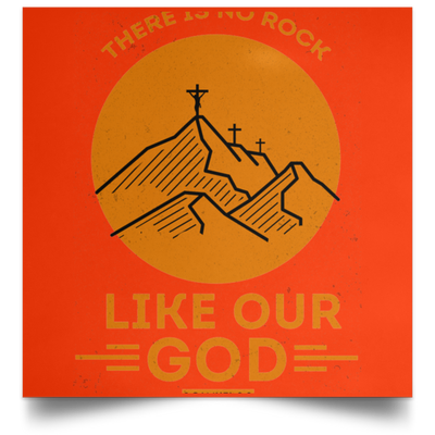 Like Our God Christian Satin Square Poster