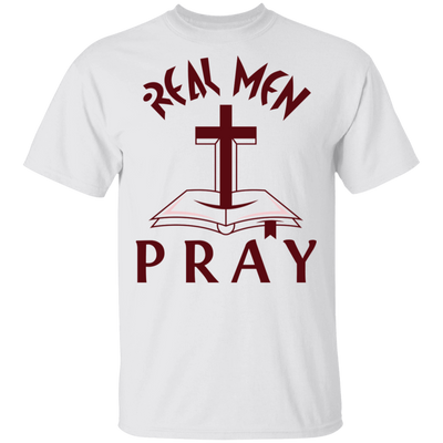 Real Men Pray Christian T-Shirt