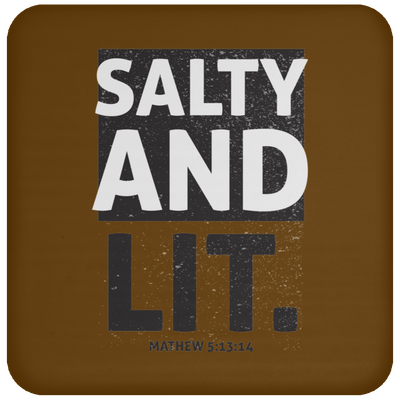 Salty And Lit Christian Coaster