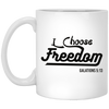 I Choose Freedom Christian 11 oz. White Mug