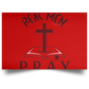 Real Men Pray Christian Satin Landscape Poster
